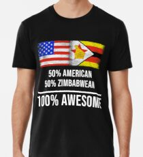 50% American 50% Zimbabwean 100% Awesome - Zimbabwe Flag Gift For Zimbabwean Männer Premium T-Shirts