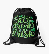 Eat, drink and be Irish St Patrick's Humor T-Shirt Gift Drawstring Bag