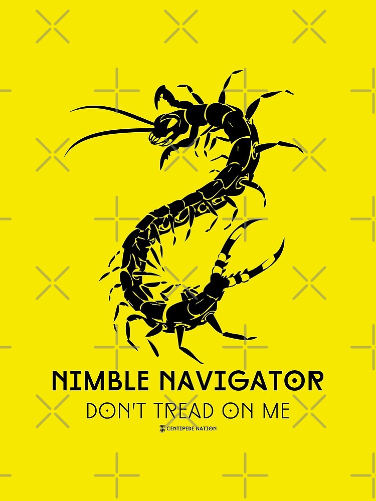 The ORIGINAL Nimble Navigator - Don't Tread On Me by Centipede Nation by CentipedeNation