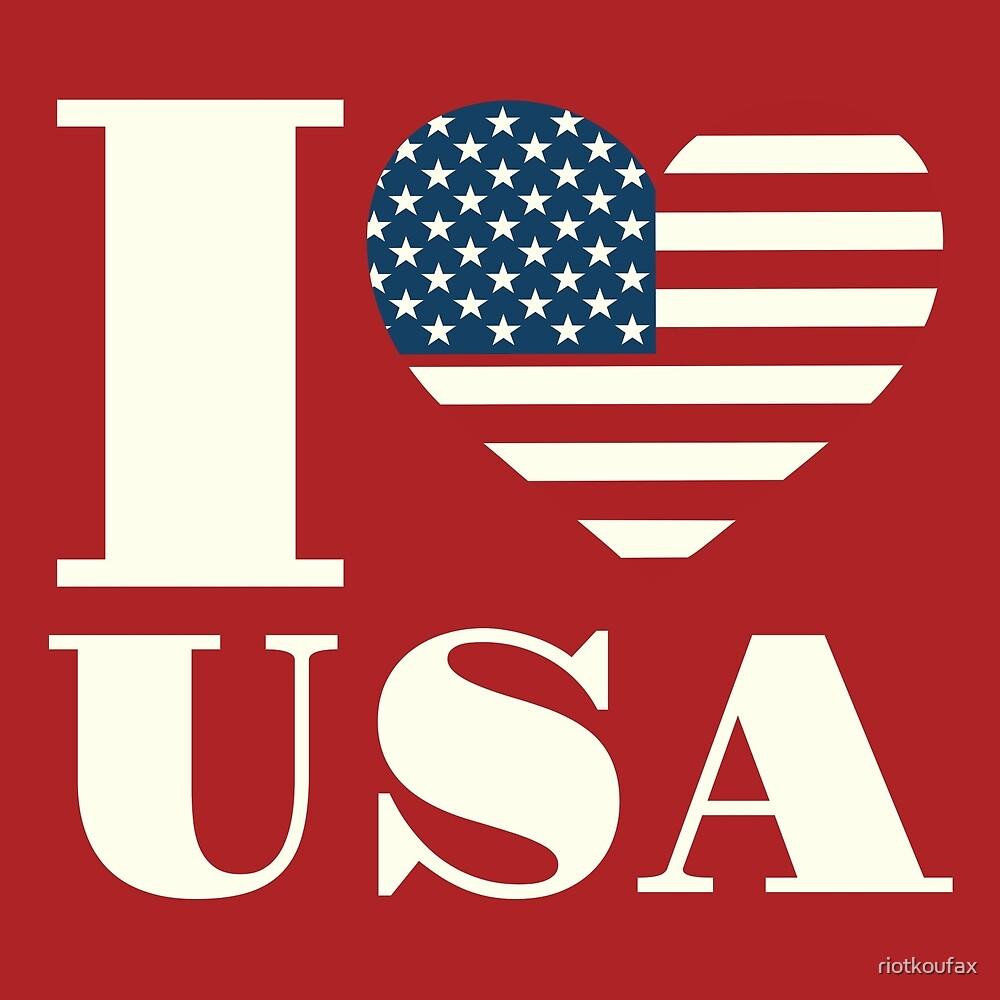 I Love USA by riotkoufax