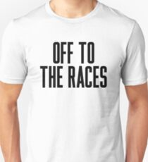 Off To The Races T-Shirt