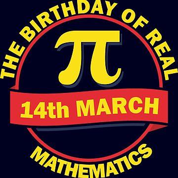 The Birthday of Real Mathematics T-shirt by beloknet