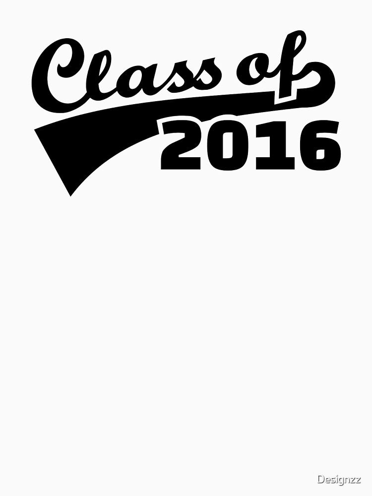 Class of 2016 by Designzz