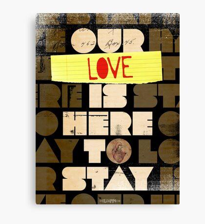 Our Love... Canvas Print