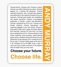 Andy Murray Trainspotting 'Choose Life' design Sticker