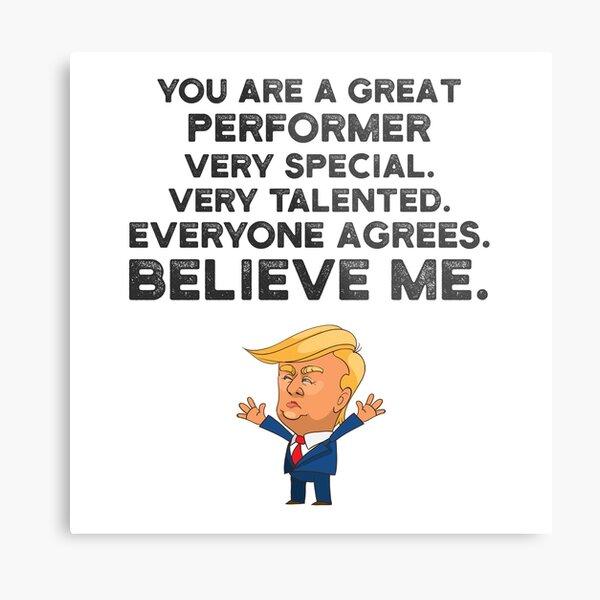 Performer Funny Trump Metal Print