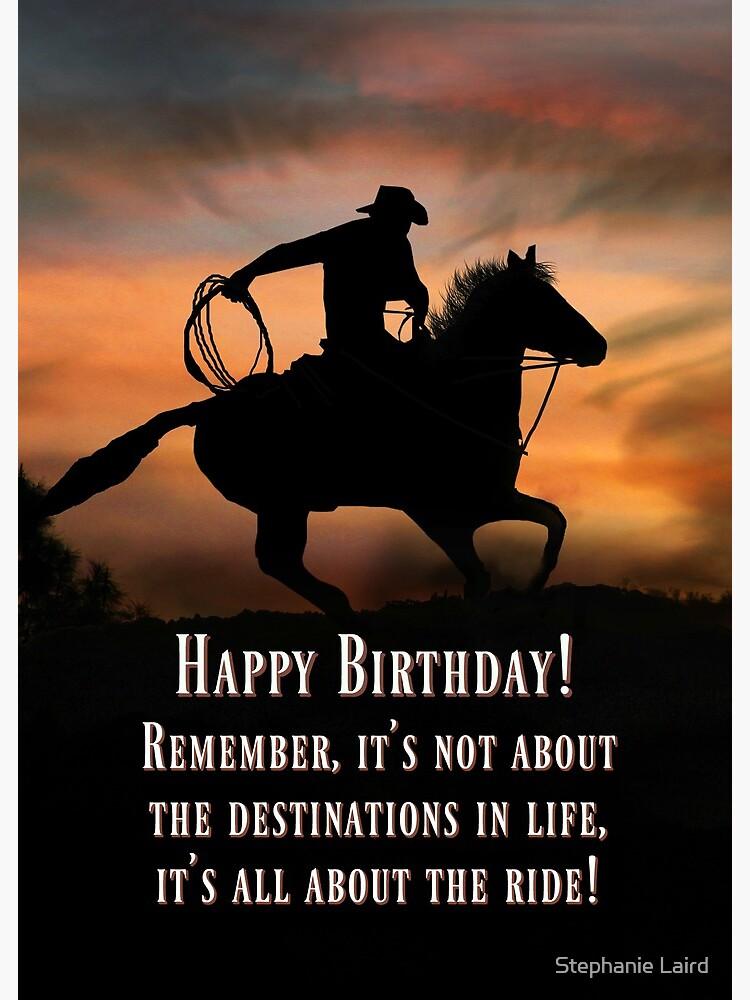 Carte De Vœux Carte De Joyeux Anniversaire Western De Cowboy And Horse Country Adventure Life Is A Ride Cartes D Anniversaire Super Cool Par Lazyl Redbubble