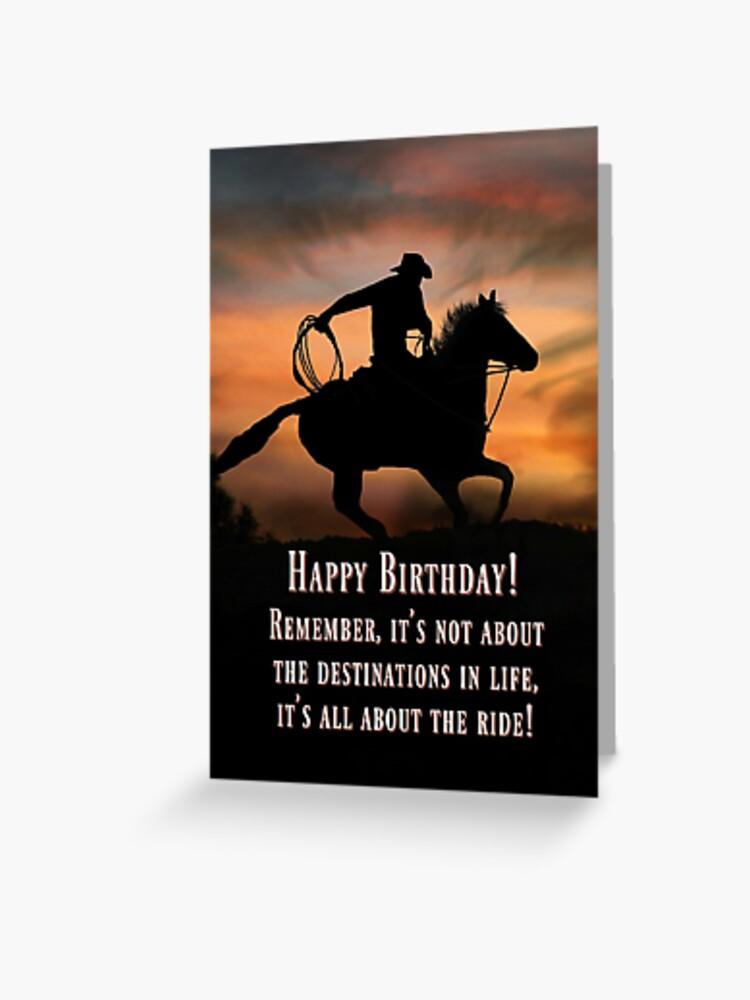 Carte Super Anniversaire Carte De Joyeux Anniversaire Western De Cowboy And Horse Country Adventure Life Is A Ride Cartes D Anniversaire Super Cool Carte De Vœux