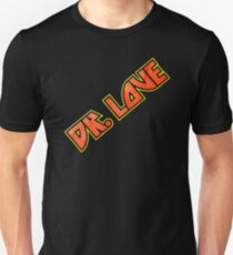 Calling Doctor Love T-Shirt
