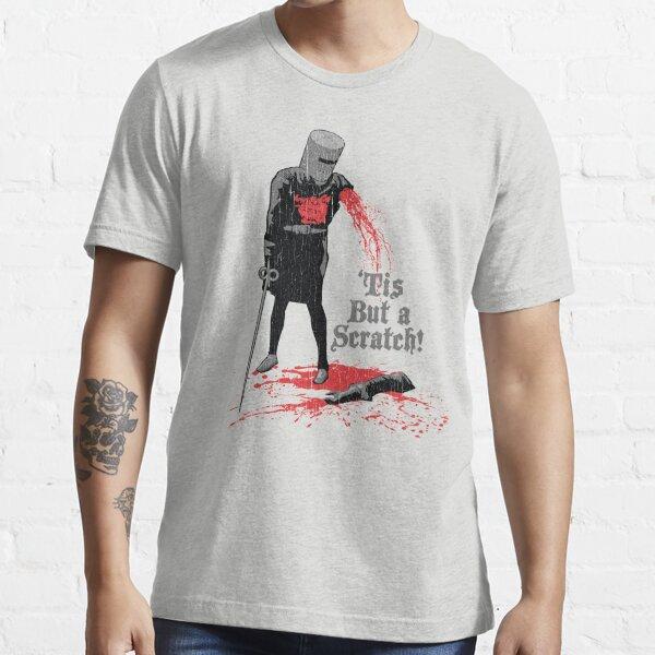 'Tis But a Scratch! Essential T-Shirt