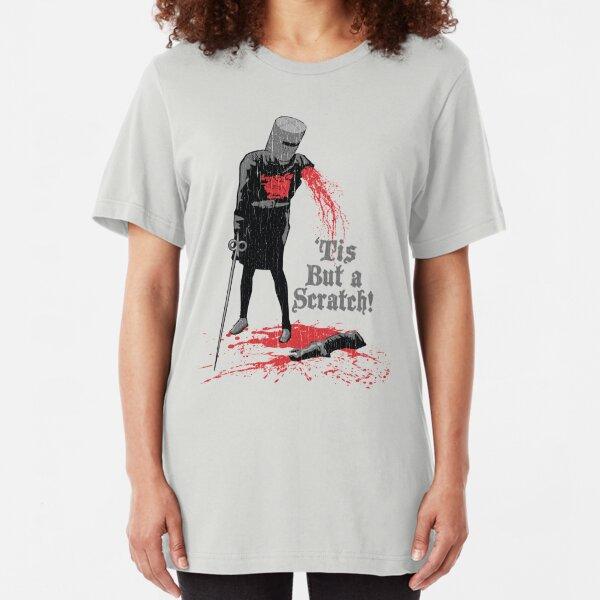 'Tis But a Scratch! Slim Fit T-Shirt