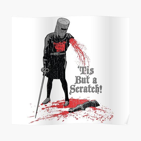 'Tis But a Scratch! Poster