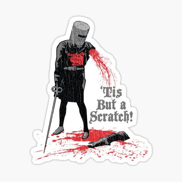 'Tis But a Scratch! Sticker