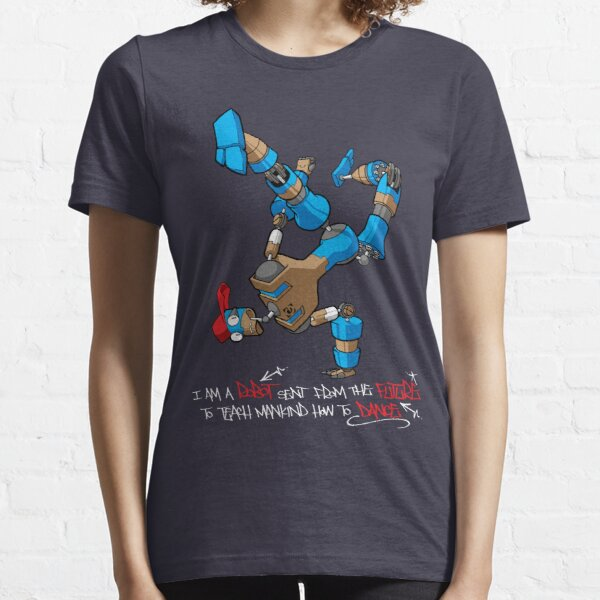 I am a Robot sent from the Future to teach Mankind how to Dance Essential T-Shirt
