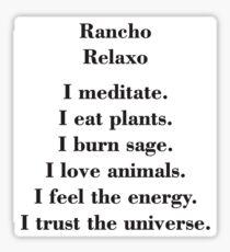 Rancho Relaxo-I Sticker