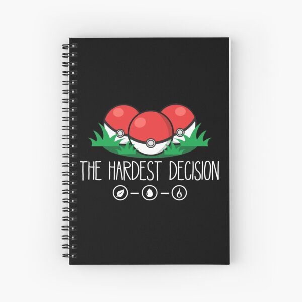 The Hardest Decision Spiral Notebook