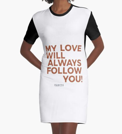 My Love Will Always Follow You Psalm 23 Graphic T-Shirt Dress