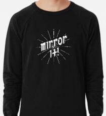 Spiegel es! - Weiße Druckversion Leichtes Sweatshirt