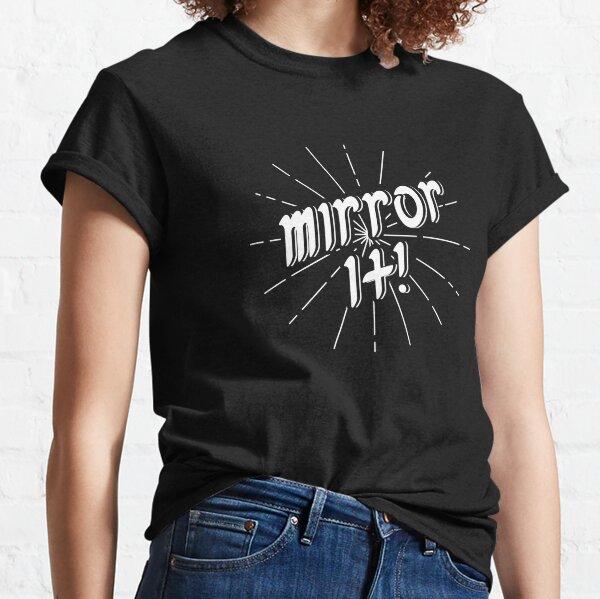 Mirror It! - White Print Version Classic T-Shirt