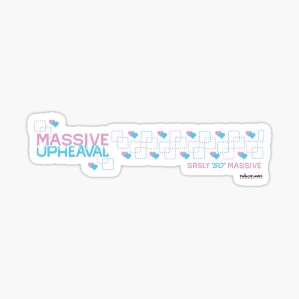 Seriously So Massive Sticker