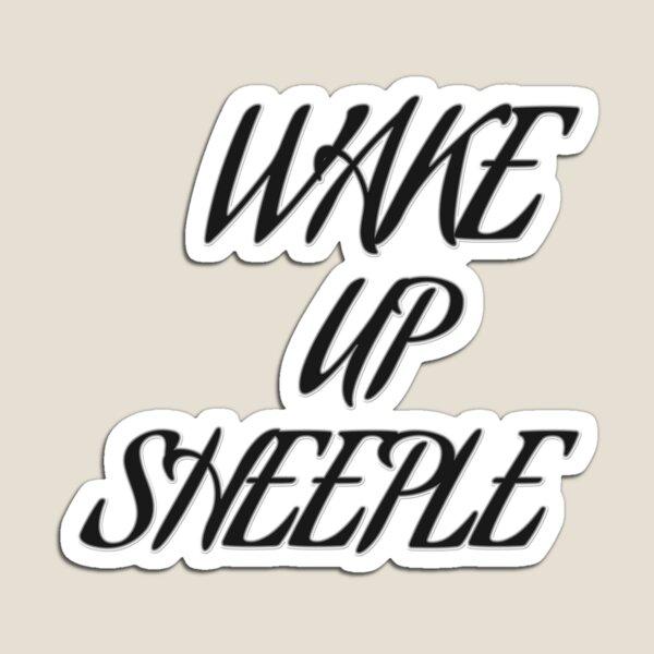 Wake up Sheeple Magnet