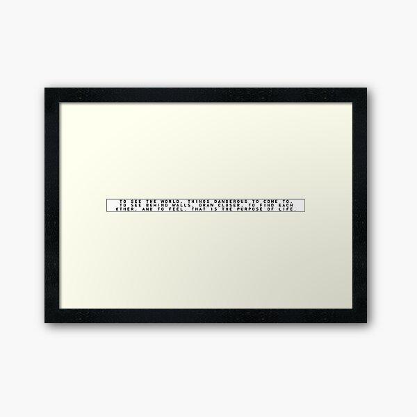 Secret Life of Walter Mitty - LIFE's Motto (Normal Version) Framed Art Print