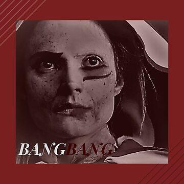Bang Bang by GrayReylo