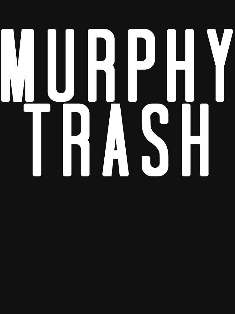 Murphy Trash von Everknowing