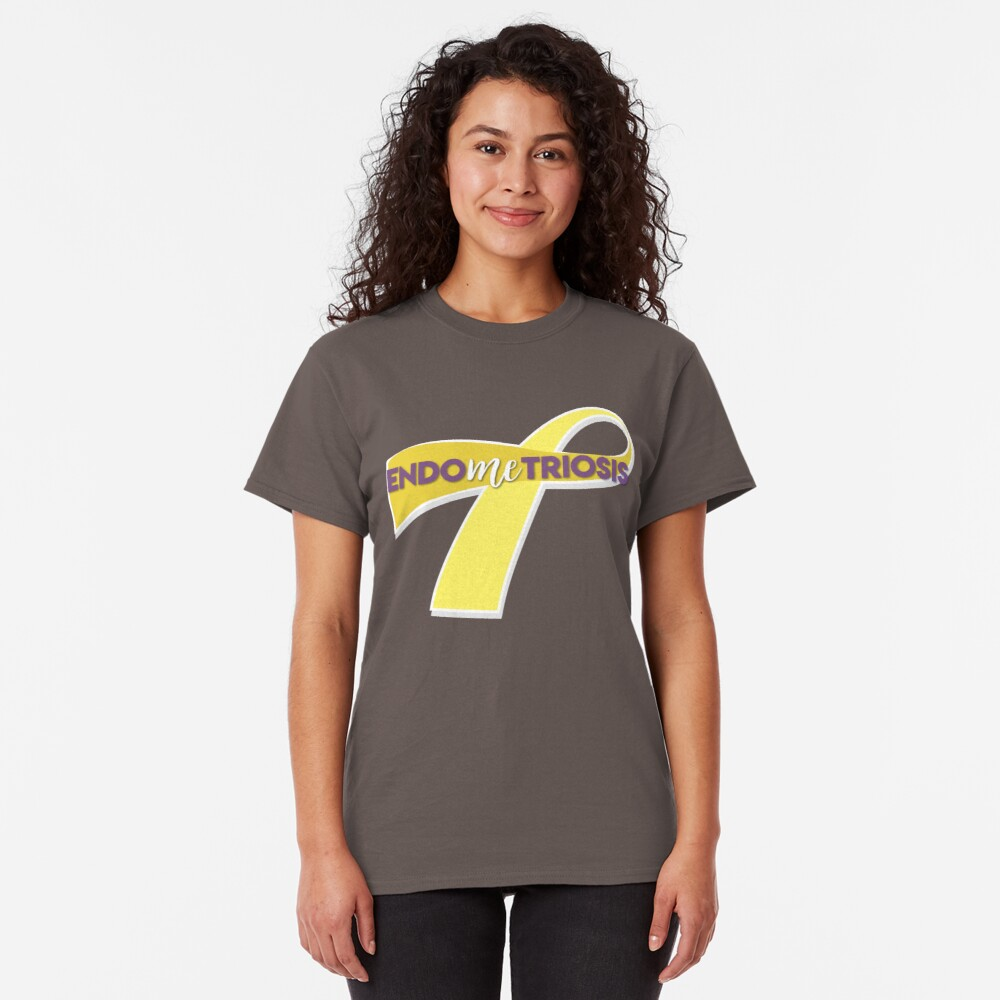 EndoMEtriosis Classic T-Shirt
