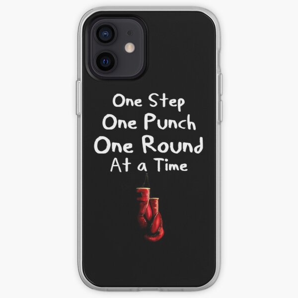 One Step, One Punch, One Round iPhone Soft Case