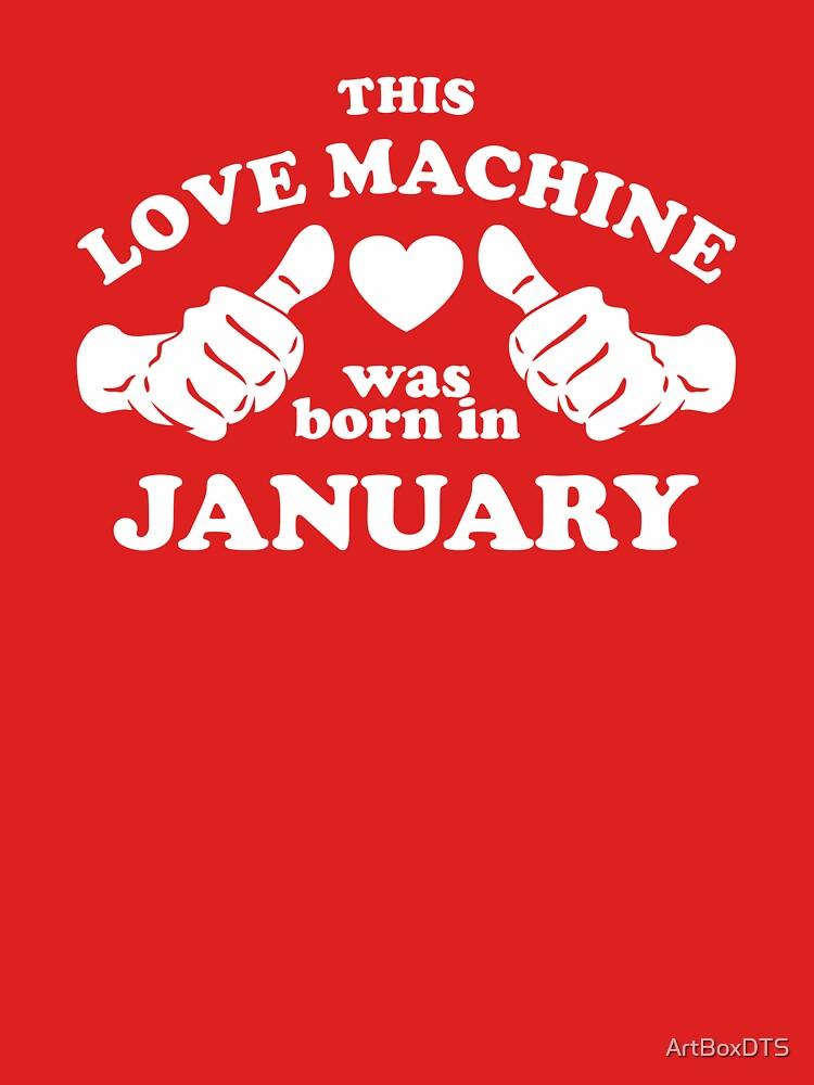 Diese Liebesmaschine wurde im Januar geboren von ArtBoxDTS