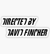 Directed By David Fincher Sticker