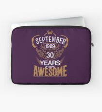 Born in September 1989 30th Years of Being Awesome Laptop Sleeve