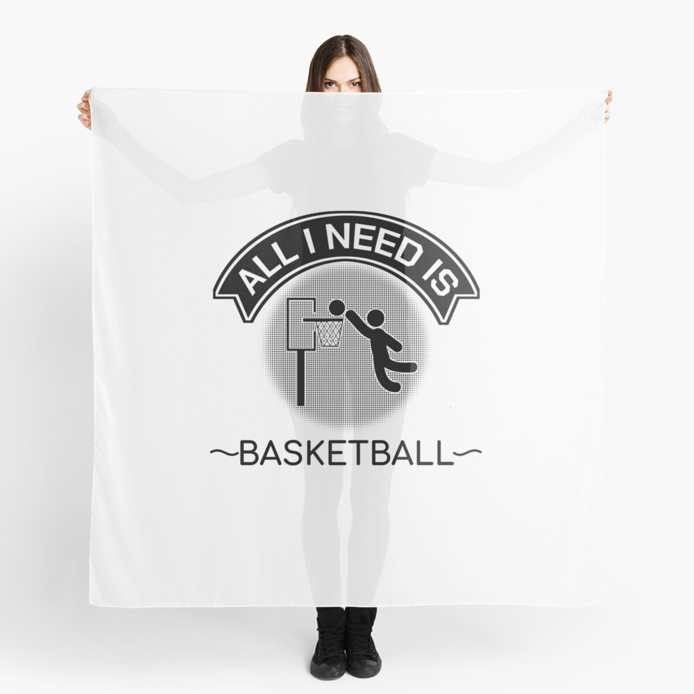 All I Need Is Basketball Dunking Sportsmen Gift Scarf
