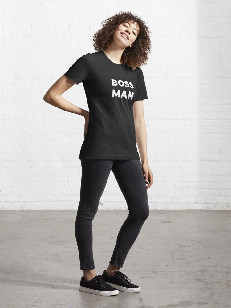 Alternate view of Boss Man Essential T-Shirt