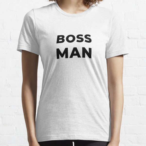 Boss Man (Inverted) Essential T-Shirt