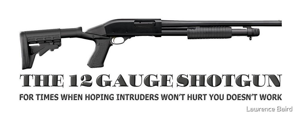 12 Guage Shotgun by Lawrence Baird