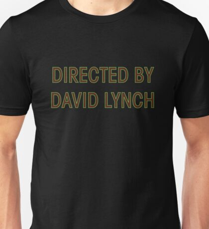 Directed By David Lynch Unisex T-Shirt