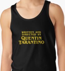 Written and Directed by Quentin Tarantino Tank Top