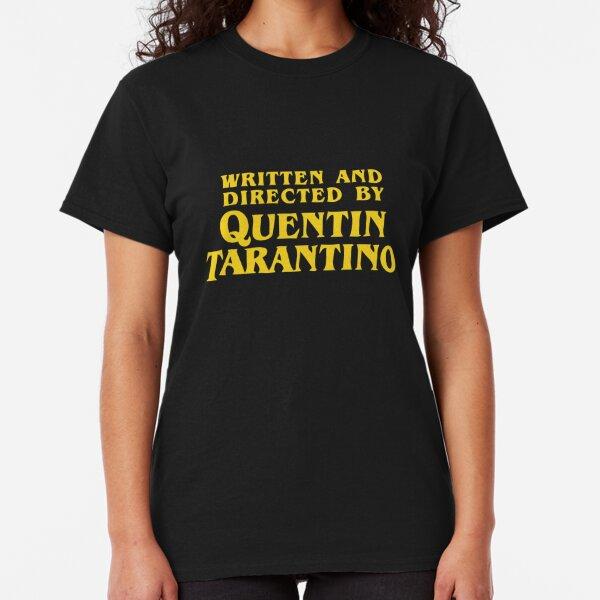 Escrito y dirigido por Quentin Tarantino Camiseta clásica