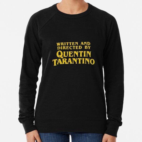 Written and Directed by Quentin Tarantino Lightweight Sweatshirt