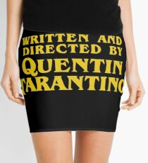 Written and Directed by Quentin Tarantino Mini Skirt