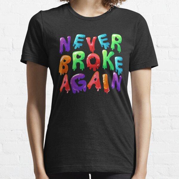 Never Broke Again Drip Essential T-Shirt