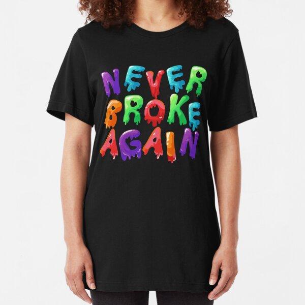 Never Broke Again Drip Slim Fit T-Shirt