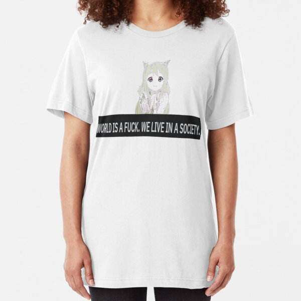 """World Is A - """"We live in a society"""" Shirt  Slim Fit T-Shirt"""