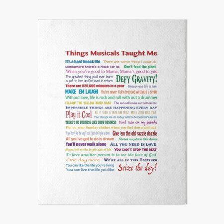 Things Musicals Taught Me Art Board Print