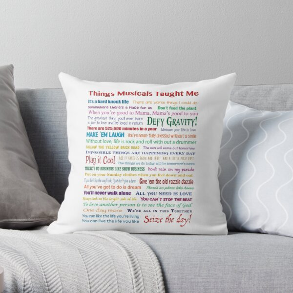 Things Musicals Taught Me Throw Pillow