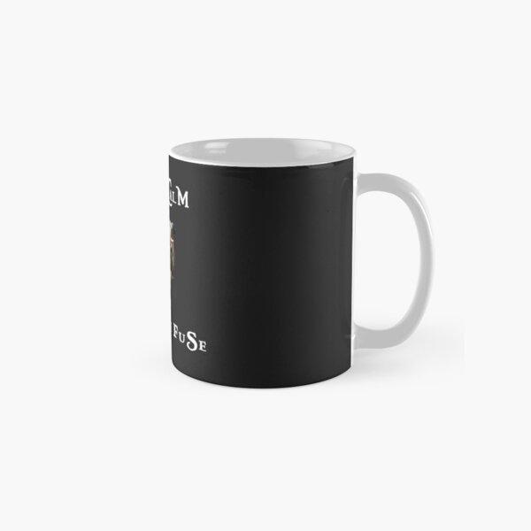 Keep Calm and Light the Fuse Classic Mug