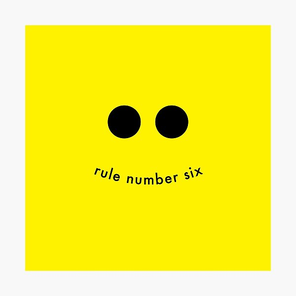 Rule Number 6 Photographic Print