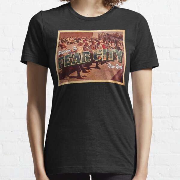 Welcome To Fear City, New York Essential T-Shirt